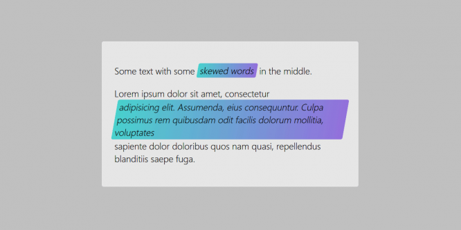 CSS ATTEMPTS AT TEXT WITH INLINE SKEWED BACKGROUND