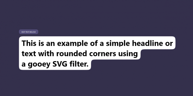 GOOEY TEXT BACKGROUND WITH SVG FILTERS