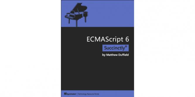 ECMASCRIPT 6 SUCCINCTLY