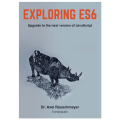 EXPLORING ES6