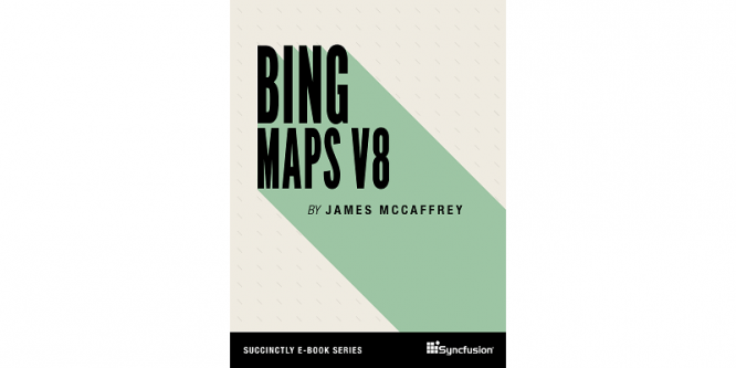 BING MAPS V8 SUCCINCTLY