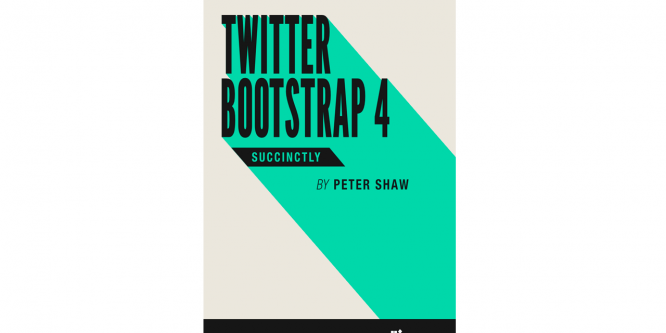 TWITTER BOOTSTRAP 4 SUCCINCTLY