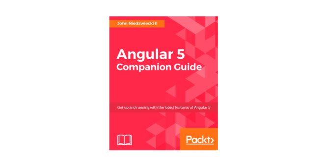 ANGULAR 5 COMPANION GUIDE